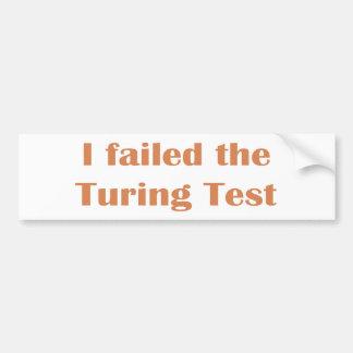 Falló en la prueba de Turing Pegatina Para Auto