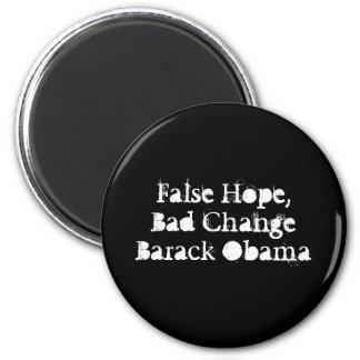 False Hope,Bad Change Barack Obama 2 Inch Round Magnet