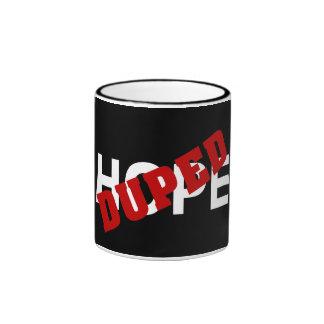 False hope duped by dope ringer mug