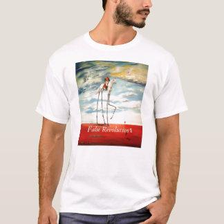 False Revolution T-Shirt