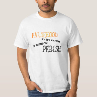 Falsehood perished Tshirt