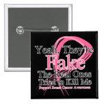 Falsificación - las reales intentó matarme - cánce pin