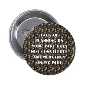 Falta de botón del planeamiento pin redondo de 2 pulgadas