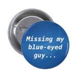 Falta de mi individuo de ojos azules pin