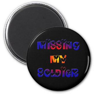 Falta de mi soldado imán redondo 5 cm