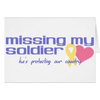 Falta de mi soldado tarjeta de felicitación