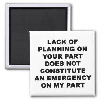 Falta de planeamiento imán cuadrado
