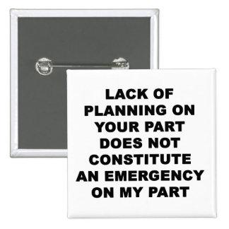 Falta de planeamiento pin cuadrado