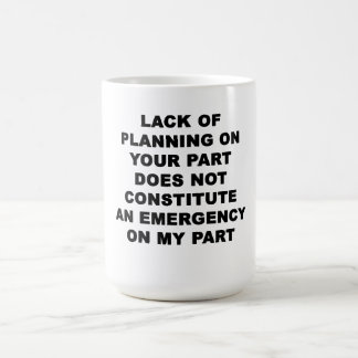 Falta de planeamiento tazas