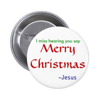 falta que oye las Felices Navidad - redondas Pin Redondo De 2 Pulgadas