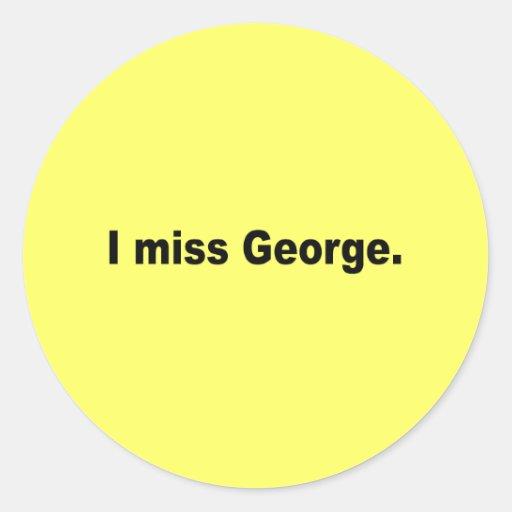 Falto a George Etiqueta Redonda