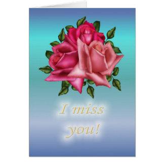 Falto usted-rosas tarjeta de felicitación