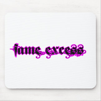 Fame Excess Mouse Pad