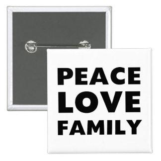 Familia del amor de la paz pin cuadrada 5 cm