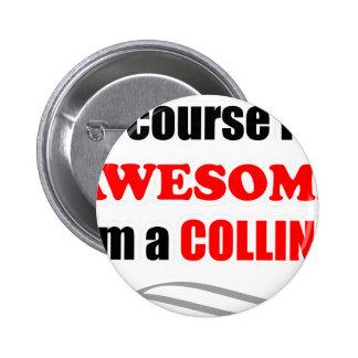 Familia impresionante de Collins Pin Redondo 5 Cm
