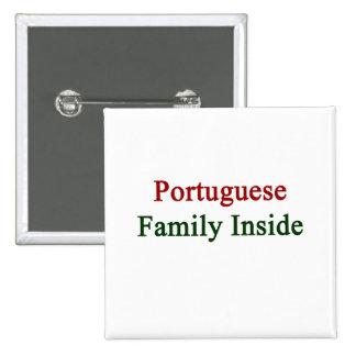 Familia portuguesa dentro pins