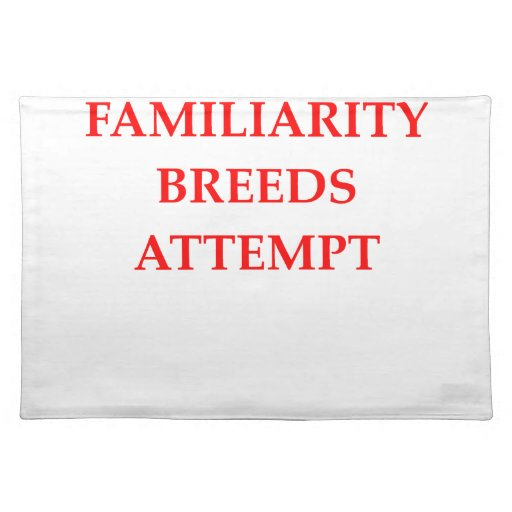 familiarity cloth place mat