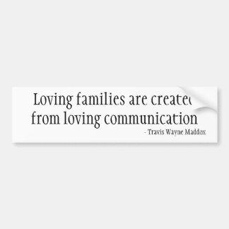 Familias cariñosas y comunicación pegatina de parachoque