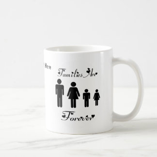 Families Are Forever Mug