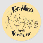 Families are Forever Stickers