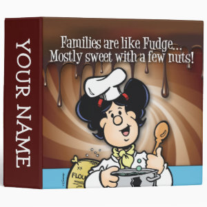 Families are Like Fudge Binder
