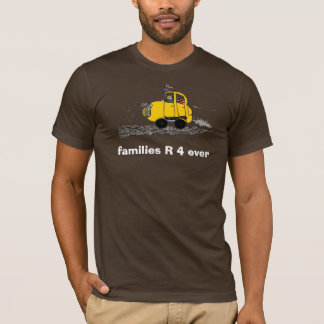 families R 4 ever T-Shirt