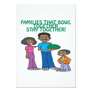 Families That Bowls Together Card