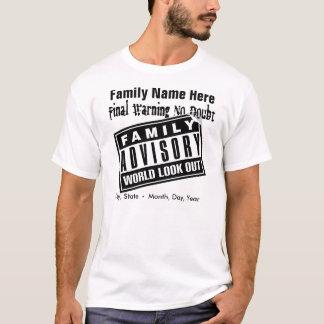 Family Advisory T-Shirt