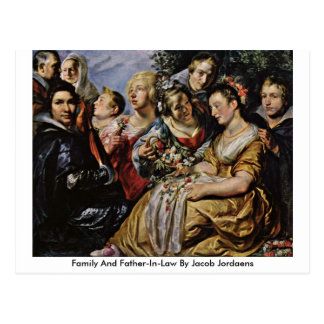 Family And Father-In-Law By Jacob Jordaens Post Cards