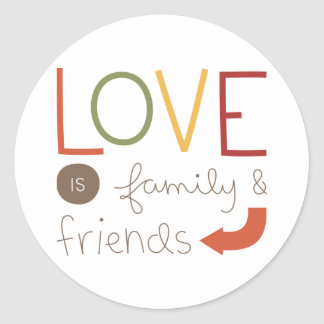 family and friends classic round sticker