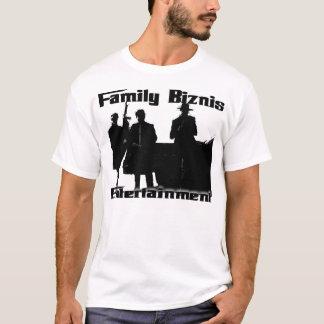Family Biznis T-Shirt