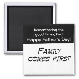 Family comes first 2 inch square magnet