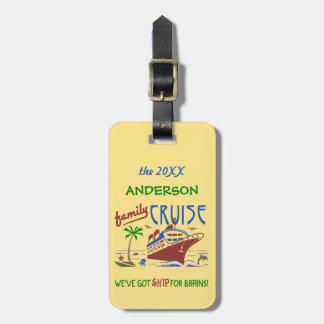 Family Cruise Vacation Funny Ship | Custom Name Luggage Tag