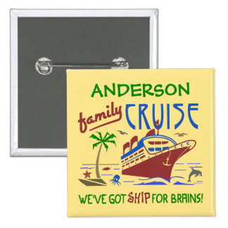 Family Cruise Vacation Funny Ship | Custom Name Pinback Button