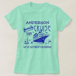 Family Cruise Vacation Funny Ship | Custom Name V4 T-Shirt