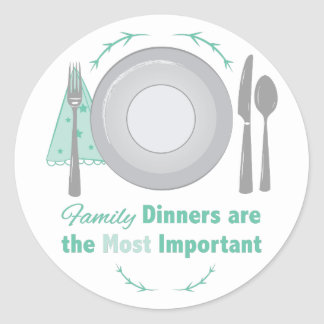 Family Dinners Classic Round Sticker