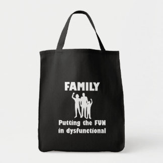 Family Dysfunctional Tote Bag