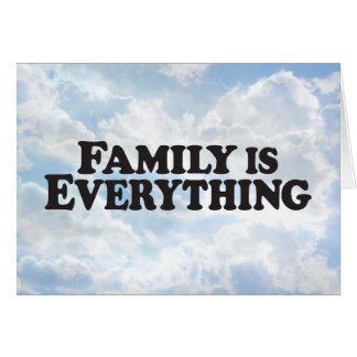 Family Everything - Horz Greeting Card