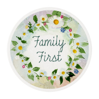 Family First Inspirational Quote Edible Frosting Rounds