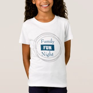 FAMILY FUN NIGHT T-SHIRT