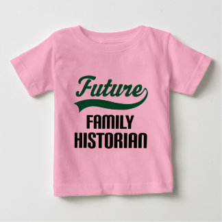 Family Historian (Future) Baby T-Shirt