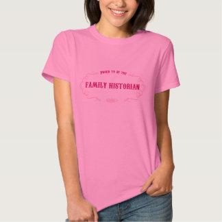 Family Historian Tshirt