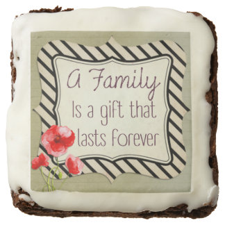 Family Inspirational Quote Brownie