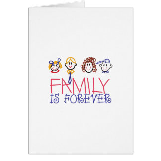 Family is Forever Card