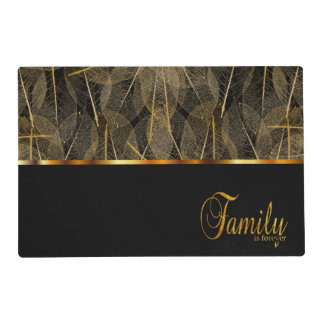 Family is Forever on Black and Gold Leaf Veins Placemat