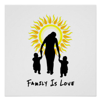 Family Is Love Sun Poster