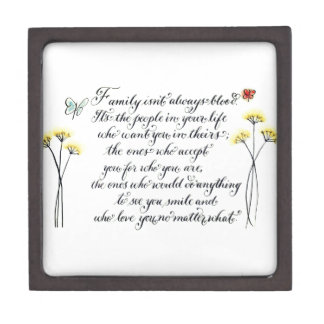 Family isn't always blood quote typography jewelry box