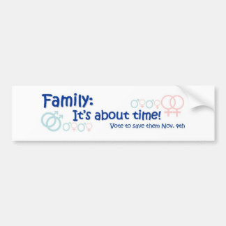 Family-It s About Time No on 8 Bumper Sticker