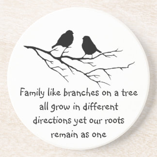 Family like branches on a tree Saying Birds Drink Coaster