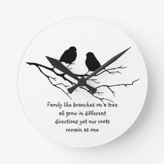Family like branches on a tree Saying with Birds Round Clock